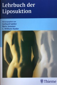 Lehrbuch der Liposuktion / Textbook of Liposuction